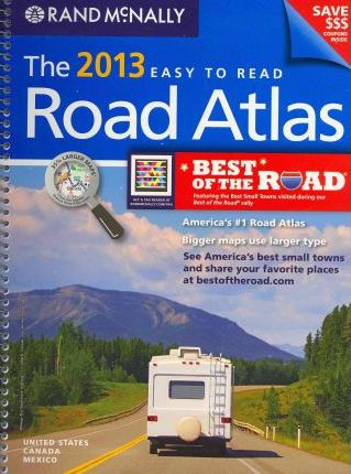 The 2013 Easy to Read Road Atlas