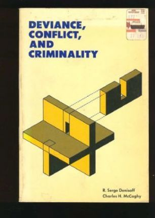 Deviance, Conflict and Criminality