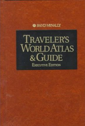 Traveller's World Atlas and Guide: Executive Edition
