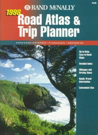 Road Atlas and Trip Planner 1998