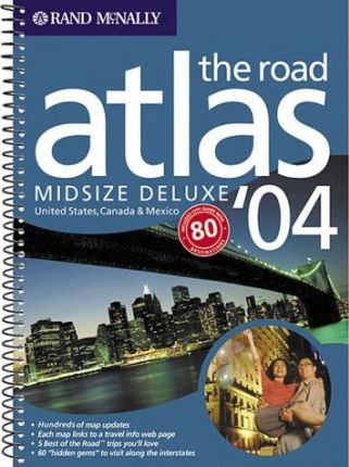 USA, Canada and Mexico Midsize Deluxe Road Atlas 2004