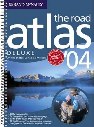 Rand McNally the Road Atlas Deluxe 2004