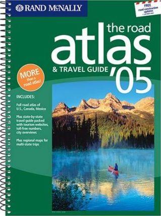 Road Atlas and Travel Guide USA, Canada, Mexico 2005