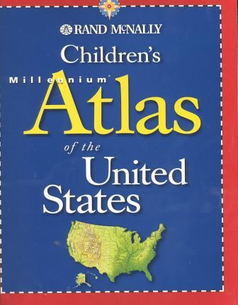 Rand McNally Children's Millennium Atlas of the United States