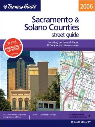 The Thomas Guide Sacramento & Solano Counties Street Guide