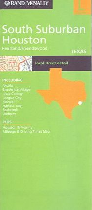 Rand McNally Streets of South Suburban Houston/Pearland/Friendswood, Texas