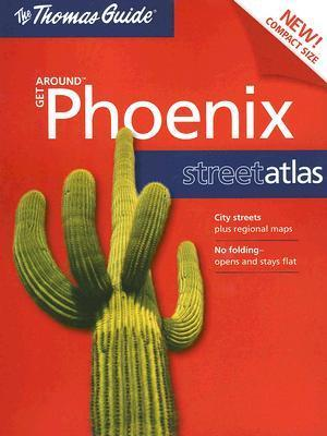 The Thomas Guide Phoenix Street Atlas