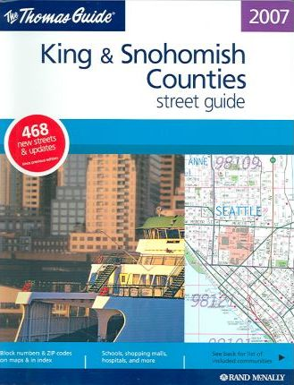 The Thomas Guide King & Snohomish Counties Street Guide