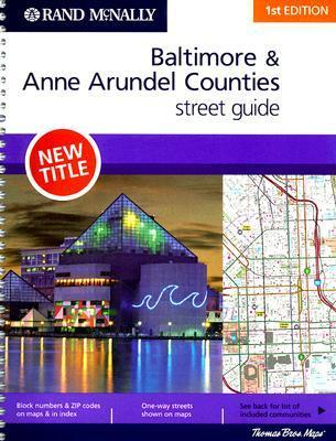 Rand McNally Baltimore & Anne Arundel Counties Street Guide