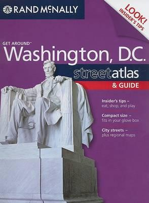 Rand McNally Get Around Washington, DC Street Atlas & Guide