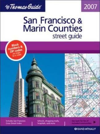 Thomas Guide 2007 San Francisco & Marin County Street Guide