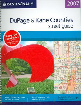 Street Guide 7g07 Dupage and Kane Counties