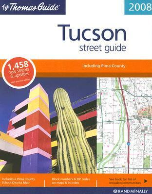 The Thomas Guide Tucson Street Guide