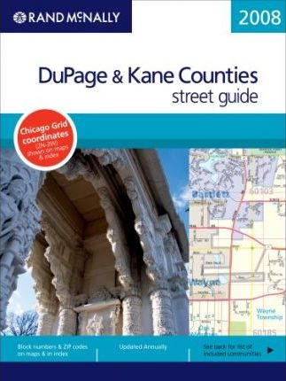 Rand McNally DuPage & Kane Counties Street Guide