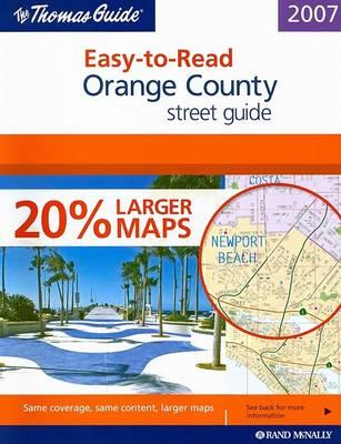 The Thomas Guide Easy-To-Read Orange County Street Guide