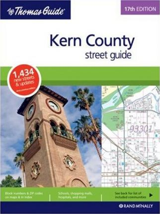 The Thomas Guide Kern County Street Guide