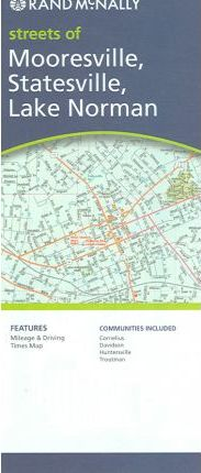 Rand McNally Streets of Mooresville, Statesville, Lake Norman