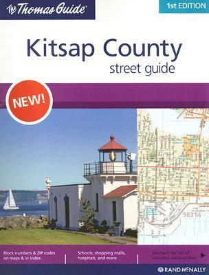 The Thomas Guide Kitsap County Street Guide