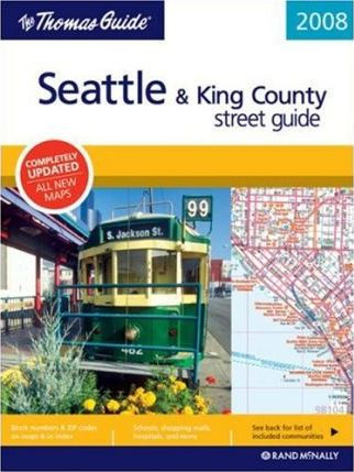 The Thomas Guide Seattle & King County Street Guide
