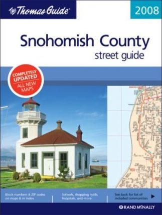 The Thomas Guide Snohomish County Street Guide