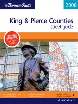 The Thomas Guide King & Pierce Counties Street Guide