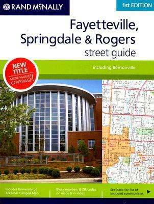 Rand McNally Fayetteville, Springdale & Rogers Street Guide