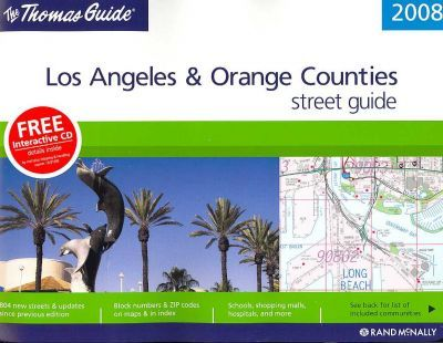 The Thomas Guide Los Angeles & Orange County Street Guide
