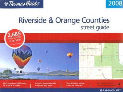 The Thomas Guide Riverside and Orange Counties Street Guide