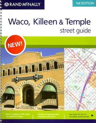 Rand McNally Waco, Killeen & Temple Street Guide