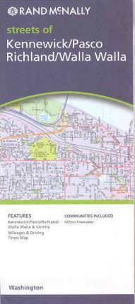 Rand McNally Streets of Kennewick/Pasco Richland/Walla Walla