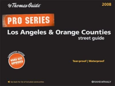The Thomas Guide Pro Series Los Angeles & Orange Counties Street Guide