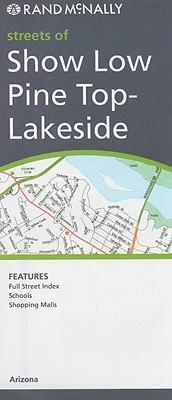 Rand McNally Streets of Show Low Pine Top-Lakeside