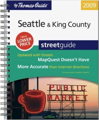 The Thomas Guide: Seattle & King County Street Guide