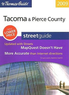 The Thomas Guide: Tacoma & Pierce County Street Guide
