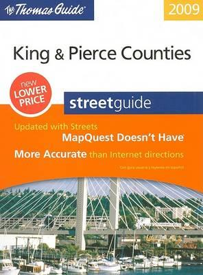 The Thomas Guide: King & Pierce Counties Street Guide