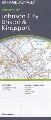 Rand McNally Streets of Johnson City, Bristol & Kingsport, Tennessee