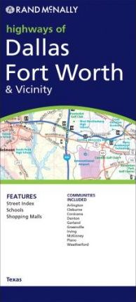 Rand McNally Highways of Dallas/Fort Worth & Vicinity