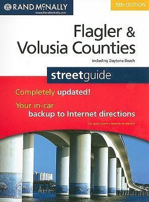 Rand McNally Flagler & Volusia Counties Street Guide