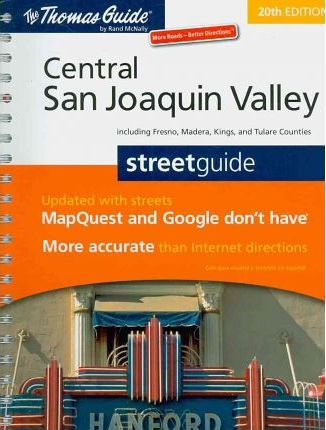 The Thomas Guide Central San Joaquin Valley Streetguide