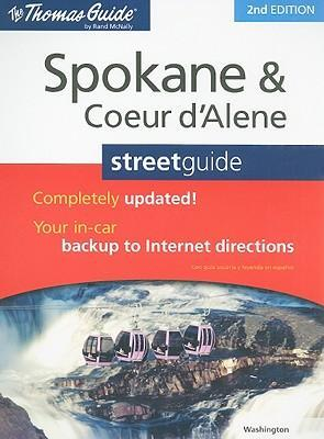 The Thomas Guide Spokane and Coeur D'Alene Street Guide
