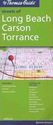 The Thomas Guide Streets of Long Beach Carson Torrance