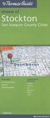 The Thomas Guide Streets of Stockton, San Joaquin County Cities, California