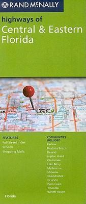 Rand McNally Highways of Central & Eastern Florida
