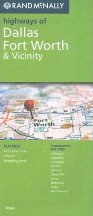Rand McNally Highways of Dallas, Fort Worth & Vicinity, TX
