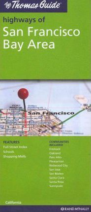 The Thomas Guide Highways of San Francisco Bay Area