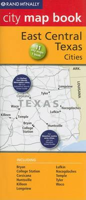 Rand McNally City Map Book: East Central Texas Cities