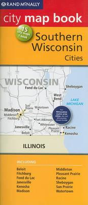Rand McNally City Map Book: Southern Wisconsin Cities