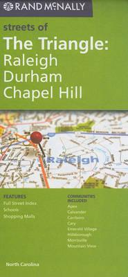 Rand McNally Streets of the Triangle: Raleigh, Durham, Chapel Hill, NC