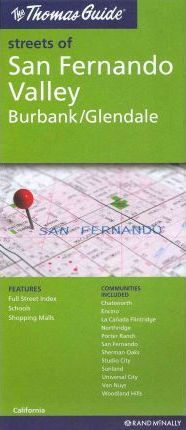 The Thomas Guide Streets of San Fernando Valley