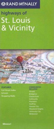 Rand McNally Highways of St. Louis & Vicinity, Missouri